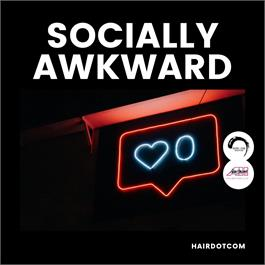 Socially Awkward with The Hairdotcom Art Team thumbnail